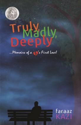 truly_madly_deeply_by_faraaz_kazi