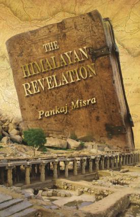 the_himalayan_revelation_pankaj_misra